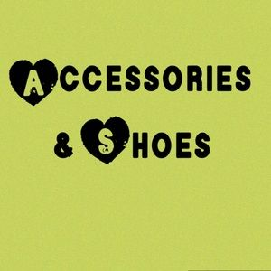 Accessories - Accessories & Shoes!